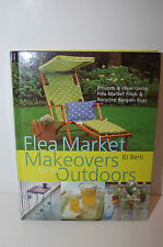 Flea Market Makeovers for the Outdoors: Projects & Ideas Using Flea Market...