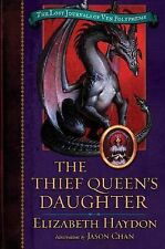 The Thief Queen's Daughter by Elizabeth Haydon HC new