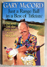 Just a Range Ball in a Box of Titleists by Gary McCord (1997, Hardcover)