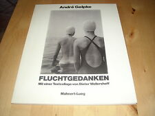 ANDRE GELPKE Fotobuch FLUCHTGEDANKEN Otto Steinert SUBJEKTIVE FOTOGRAFIE selten