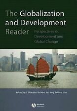 The Globalization and Development Reader: Perspectives on Development and Social