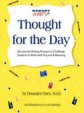 Thought for the Day by Donnalyn Yates (2008, Paperback)
