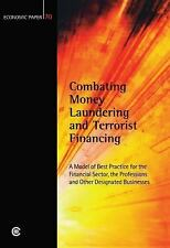 Combating Money Laundering and Terrorist Financing: A Model of Best Pr-ExLibrary