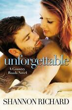 Unforgettable (A Country Roads Novel)-ExLibrary