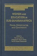 Women and Education in Sub-Saharan Africa: Power, Opportunities, and Constraints