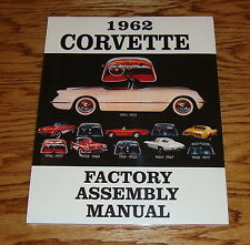 1962 Chevrolet Corvette Factory Assembly Manual 62 Chevy