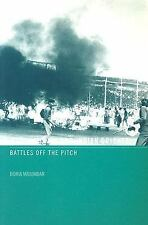 Lost Histories of Indian Cricket: Battles Off the Pitch (Sport in the Global Soc
