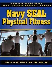 NEW The Navy Seal Physical Fitness Guide by Patricia A. Deuster Paperback Book (