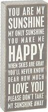 "YOU ARE MY SUNSHINE... Gray Wooden Box Sign 4"" x 10"", Primitives by Kathy"