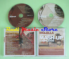CD MOLELLA MASH-UP compilation 2006 MOLELLA PAUL JHONSON BILLY MORE (C37) no mc