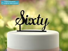 """Sixty"" - Black - 60th Birthday Cake Topper  - Made by OriginalCakeToppers"