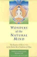 Wonders of the Natural Mind: The Essence of Dzogchen in the Native Bon Tradition