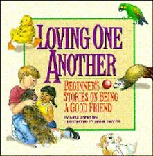 Loving One Another : Beginner's Stories on Being a Good Friend by Neta Jackson