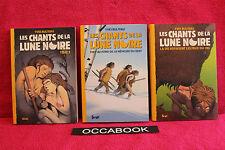 Les Chants de la Lune noire, Tome 1,2 et 3 - Yves Bulteau
