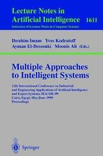 Multiple Approaches to Intelligent Systems: 12th International Conference on Ind