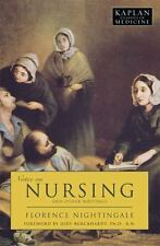 Notes on Nursing: And Other Writings (Kaplan Classics of Medicine)