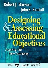Designing and Assessing Educational Objectives: Applying the New Taxonomy, , Goo