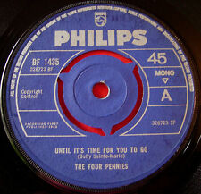 "The Four Pennies Until It's Time For You To Go 7"" UK ORIG 1965 Till Another Day"