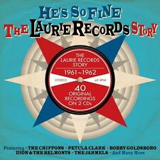 HE'S SO FINE THE LAURIE RECORDS STORY 1961-1962 - 40 ORIGINALS (NEW SEALED 2CD)