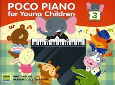 Ying Ying Ng/Margaret O'Sullivan Farrell Poco Piano For Young Children - Book 3