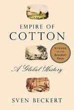 Empire of Cotton: A Global History, Beckert, Sven, Good Condition, Book