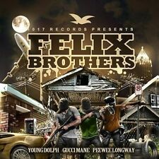 """YOUNG DOLPH, GUCCI MANE & PEEWEE LONGWAY - """"FELIX BROTHERS"""" OFFICIAL MIX CD .HOT"""