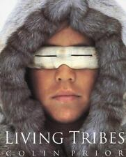 Living Tribes (2003, Hardcover)