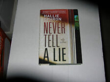 Never Tell a Lie by Hallie Ephron (2009) SIGNED 1st/1st