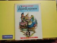 ART 6.829 LIBRO REGINELLA PRIGIONIERA DI SARA GREWE 1954