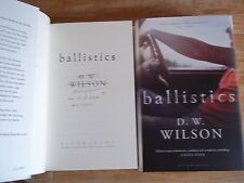 Ballistics - D. W. Wilson **Signed, Lined & Event Dated** + Promotional Card