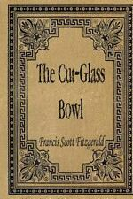 The Cut-Glass Bowl by Francis Fitzgerald (2015, Paperback)