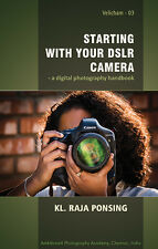 Starting With Your DSLR Camera