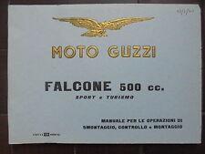 moto guzzi falcone 500cc manuale per le operazioni di smontaggio,controllo e mon