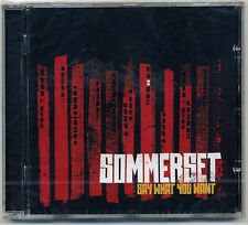 Sommerset - Say What You Want CD Emo Punk Lord Of Tigers Cobra Khan Shades Apart