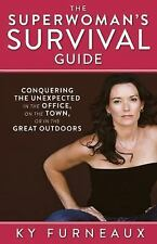 The Superwoman's Survival Guide: Conquering the Unexpected in the Office, on the