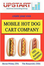 Mobile Hot Dog Cart Company by Roncevich, Tim, Primm, Steven