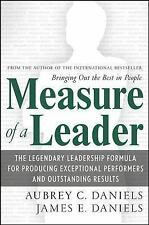 Measure of a Leader: The Legendary Leadership Formula For Producing Exceptional