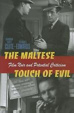 The Maltese Touch of Evil: Film Noir and Potential Criticism (Interfaces: Studie