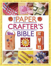 Moad, Elizabeth The Papercrafter's Bible Very Good Book