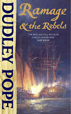 Ramage & the Rebels by Dudley Pope (Paperback)