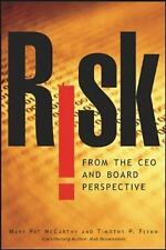 Risk From the CEO and Board Perspective: What All Managers Need to Know About Gr