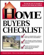 Home Buyer's Checklist: Everything You Need to Know--but Forget to Ask--Before