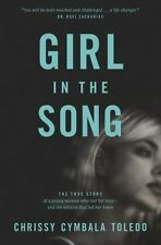 Girl in the Song: The True Story of a Young Woman Who Lost Her-ExLibrary