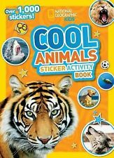 National Geographic Kids Cool Animals Sticker Activity Book : Over 1,000...
