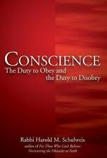 Conscience: The Duty to Obey and the Duty to Disobey-ExLibrary