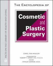 The Encyclopedia of Cosmetic and Plastic Surgery (Facts on File Library of Healt