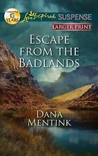 Escape from the Badlands (Love Inspired Large Print Suspense)