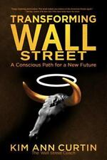 Transforming Wall Street: A Conscious Path for a New Future