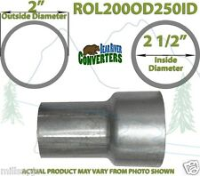 "2"" OD to 2 1/2"" ID Universal Exhaust Component to Pipe Adapter Reducer"