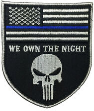 POLICE BLUE LINE PUNISHER US FLAG  WE OWN THE NIGHT HOOK POLICE  PATCH